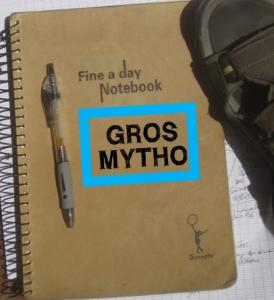 Qui est Gros Mytho ? calepin-274x300